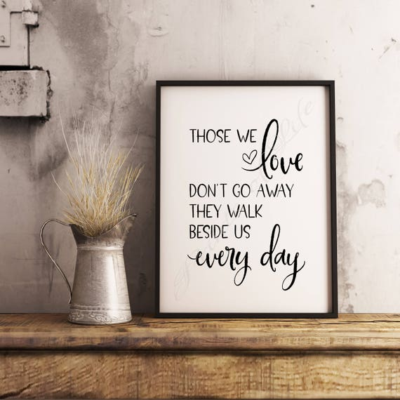 Inspirational Quote Those We Love Dont Go Away They Etsy