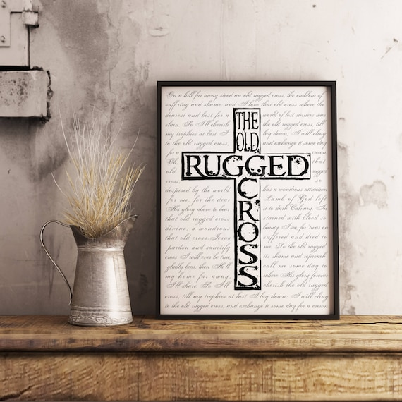 Christian Wall Art. The Old Rugged Cross. Digital Print