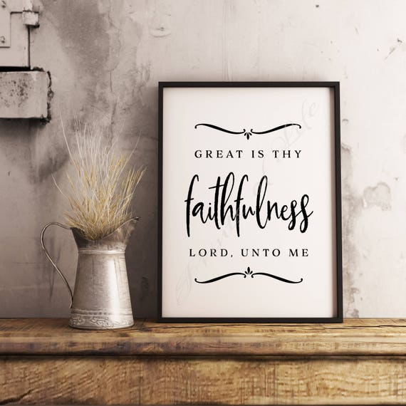 Christian print  Great is Thy Faithfulness Lord Unto Me  Instant download  wall art  Home decor  Printable artwork  Farmhouse  Hymn  Song