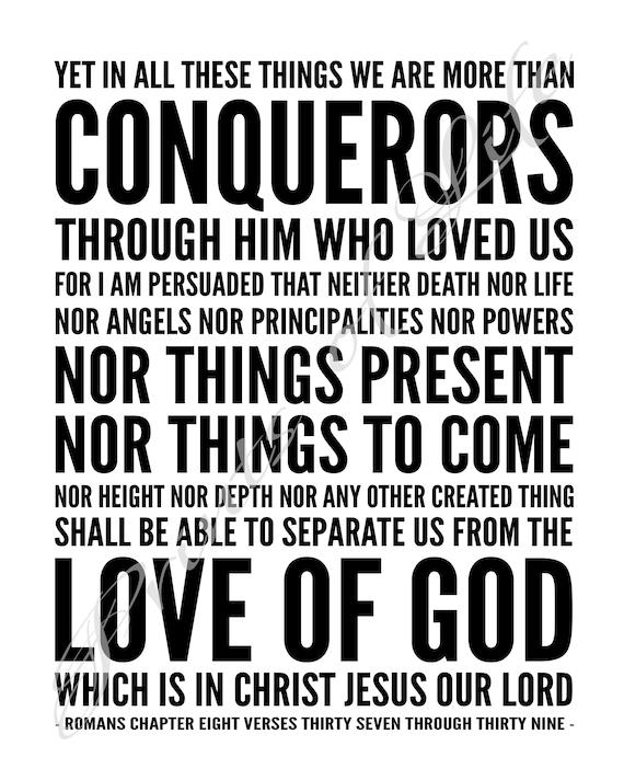 Bible verse. More than Conquerors. Romans 8:37-39. Christian | Etsy