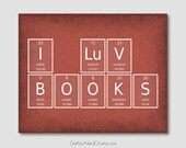 I Luv Books Print Periodic Table Chemistry Elements Home Library Decor English Teacher Gift Book Nerd Poster Minimalist Nerdy Science Art