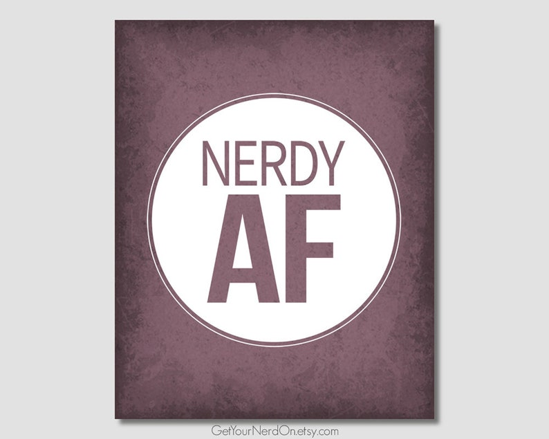 Nerdy AF Print Minimalist Nerd Art Birthday Gift