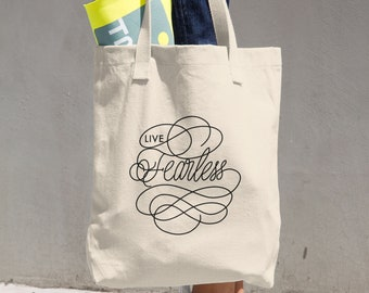 Live Fearless (calligraphy Tote Bag)