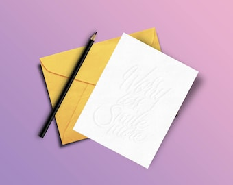 Worry Less Smile More (Custom Greeting Card)