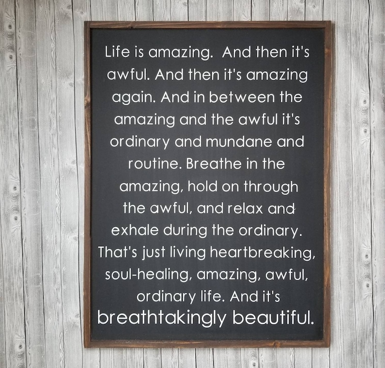 Life is amazing wood sign L.R. Knost quote farmhouse sign ...