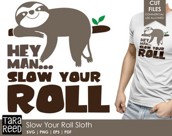 Slow Your Roll - Sloth SVG and Cut Files for Crafters
