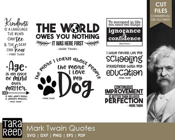 Mark Twain Quotes - SVG and Cut Files for Crafters