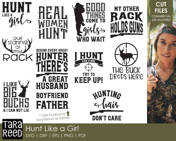 Hunt Like A Girl Hunting Svg And Cut Files For Crafters Etsy