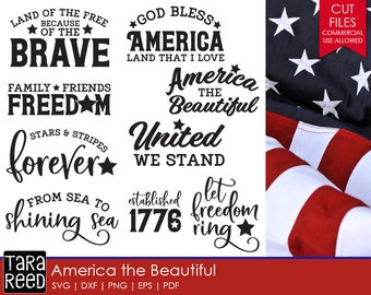 America the Beautiful / Patriotic svg / Home of the Brave svg / God Bless America svg / svg files / svg for Cricut / svg for Silhouette