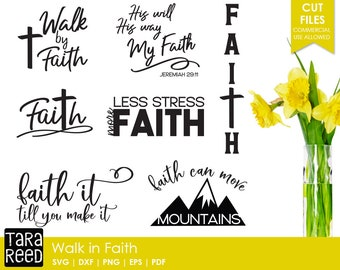Walk in Faith svg / Faith svg / Religious svg / Bible Verse svg / svg files / svg for Cricut / svg for Silhouette / svg bundle
