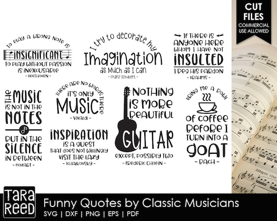 Funny Quotes by Classic Musicians - Music SVG and Cut Files for Crafters