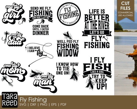 Download Fly Fishing Fishing Svg And Cut Files For Crafters Etsy