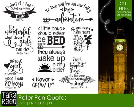 Peter Pan Quotes - SVG and Cut Files for Crafters