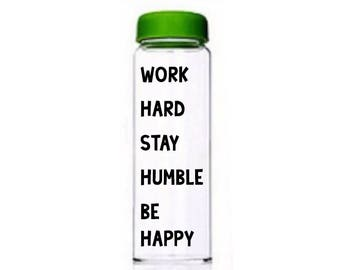Work Hard Stay Humble Be Happy   Motivational Water Bottle   Customised Bottle   Motivational Bottle   Motivational Quote   Drinks Bottle
