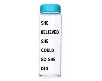 She Believed She Could So She Did   Motivational Water Bottle   Customised Bottle   Motivational Bottle   Motivational Quote   Drinks Bottle