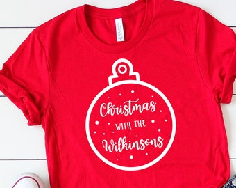 Childrens Christmas Shirts •Christmas with the •Matching Christmas Jumpers •Matching Christmas Shirts •Family Christmas Shirt •Family Shirts