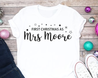 My First Christmas As Mrs • First Christmas as Mrs T Shirt • Personalised Christmas Jumper • Honeymoon Vibes • Just Married Shirt • Her Gift