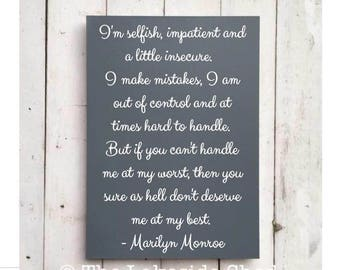 I'm selfish, impatient and a little insecure | Marilyn Monroe | Quote | Large | MDF |  Sign | Wall Art | Home Decor | Inspirational |Gift