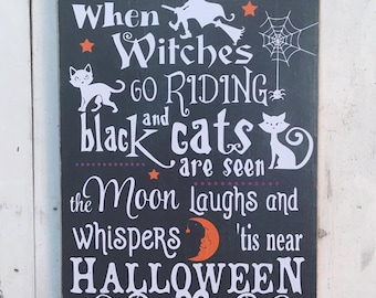 """Rustic Chalkboard Effect Halloween Sign - """"When Witches Go Riding"""""""