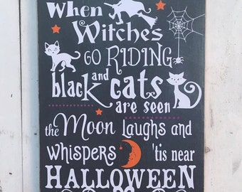 """Extra Large Chalkboard Effect Halloween MDF Sign - """"When Witches Go Riding & Black Cats Are Seen..."""" LIMITED AVAILABILITY"""