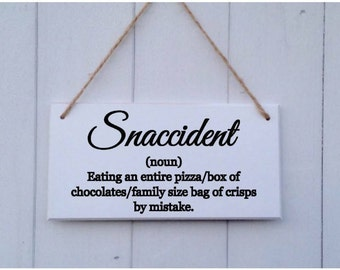 Snaccident Plaque | Snaccident Sign | Snaccident Definition | Funny Plaque | Funny Gift | Boyfriend Gift | Girlfriend Gift | Friend Gift