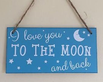 I love you to the moon and back | MDF Sign | MDF Plaque | Nursery Decor | Baby Shower Gift | Nursery Decor | Nephew Gift | Godson Gift