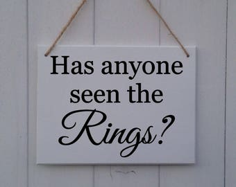 Has Anyone Seen The Rings| Has Anyone Seen The Rings Sign | Wedding Sign | Page Boy Sign | Ring Bearer Sign | Usher Sign | Ring Security