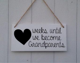 Weeks Until Grandparents   Grandparent Countdown  Weeks Until Baby  Until We Become Grandparents  Baby Countdown Sign  Baby Countdown Plaque