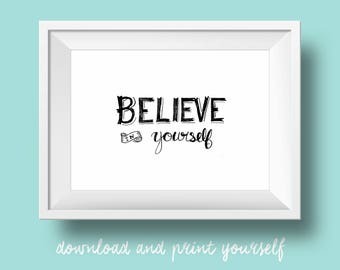 Believe in Yourself | hand-lettered watercolor inspirational quote art printable