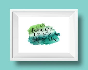 hand-lettering watercolor inspirational quote art print