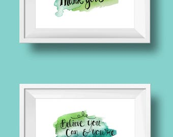 believe you can & please and thank you,  hand-lettered watercolor print set