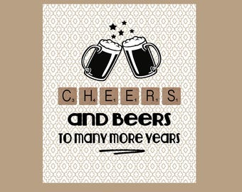 Male Birthday Card Dad Brother Uncle Cheers And Beers Beer 21st 19th Funny