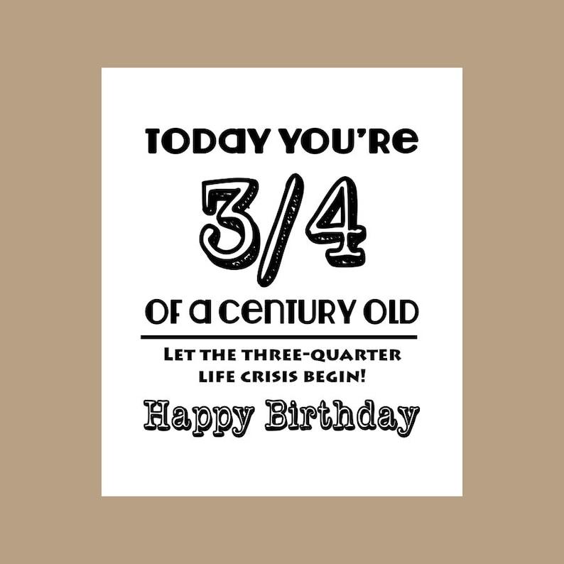 75th Birthday Card 3 4 Century Old Milestone 1943