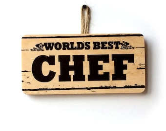World's Best Chef Wooden Sign
