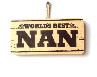 World's Best Nan Wooden Sign