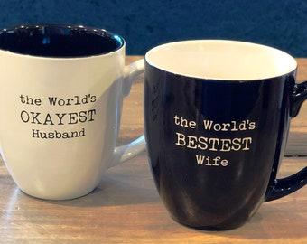Pair of Coffee Mugs - World's Bestest and World's Okayest - FREE PERSONALIZATION: Wedding Gift, Engagement Mug, Anniversary, Christmas Gift