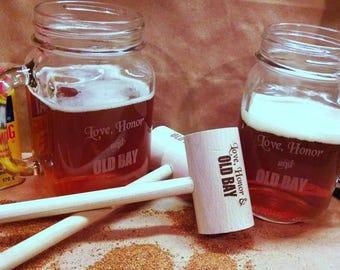 Love, Honor and OLD BAY PERSONALIZED Mason Jar Mug and Crab Mallet Set