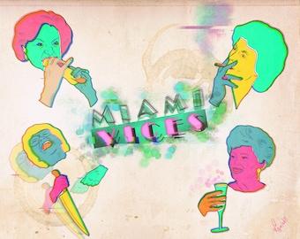 Miami Vices Art Print