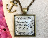 Pendant Necklace quot Mightier than the waves of the sea is His love for you. quot Psalm 93 4