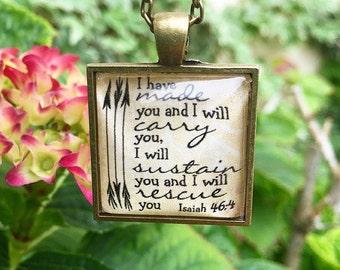 Isaiah 46:4 Pendant Necklace
