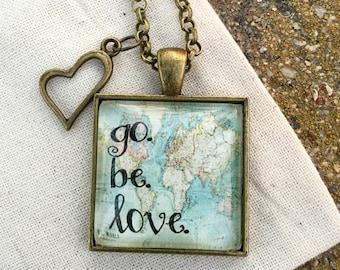 Go. Be. Love. Pendant Necklace