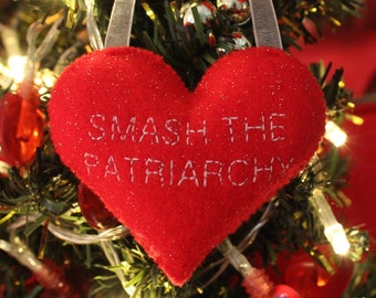 SMASH THE PATRIARCHY handsewn felt Christmas hanging heart, cute Christmas tree ornament, red glitter feminist / feminism home decoration