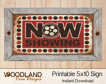 5x10 Printable Sign Now Showing Cinema Digital Graphic Crafts Wall Art CINEMA Instant Download Movie