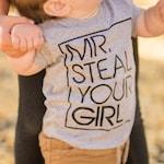 Toddler Shirt, Mr. Steal Your Girl, Toddler Tshirt, Boys Shirt, Boys Tee, Funny Shirt, Trendy Tee, Infant Shirt, Infant Tee