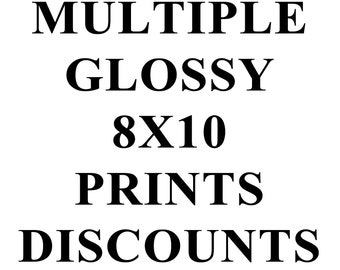 Multiple Glossy 8x10 Prints DISCOUNT