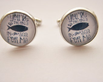 "Mens Cuff Links ""Only Fish in the Sea""  Lovers Cufflinks,Boyfriend, Husband,  Romantic Mens Stocking Stuffers Jewelry Gift Shirt Accessories"