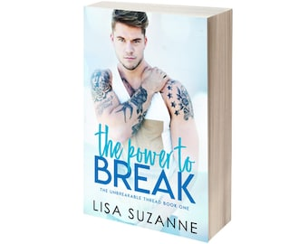 The Power to Break Signed Paperback