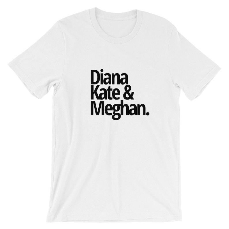 2552a6d4c93bc Princess Diana, Kate and Meghan Short-Sleeve Unisex T-Shirt