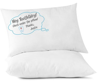 Hey Toothfairy - Personalized Pillow Case