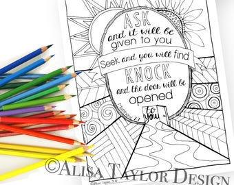 Matthew 7:7, Ask and it will be given, bible verse, coloring page, instant download, Bible verse wall art, Bible Psalm, Bible quote,